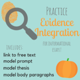 Evidence Integration Practice -- With Text and Model Essay
