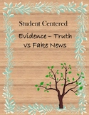 Evidence - Truth vs Fake News