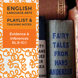 Evidence and Inferences - RL.9-10.1 - Playlist and Teaching Notes
