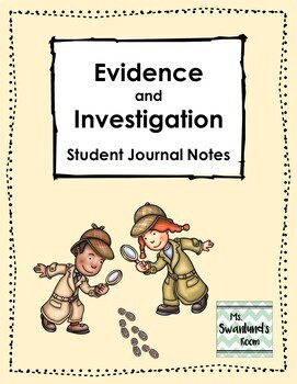 Evidence and Investigation Journal Notes