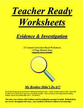 Evidence and Investigation - My Brother Didn't Do It!