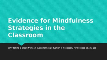 Evidence for Mindfulness Strategies in the Classroom *FREE*