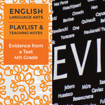 Evidence from a Text - Playlist and Teaching Notes