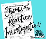 Evidence of a Chemical Reaction Investigation