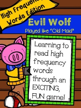 Evil Fox High Frequency Word Game (Played like Old Maid) J