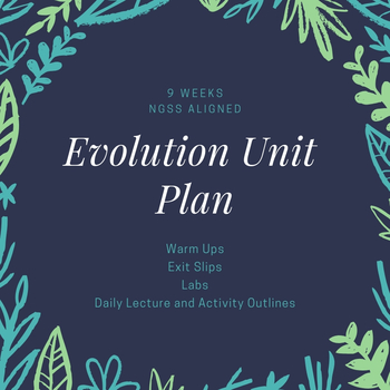 Evolution - High School Biology Unit Plan