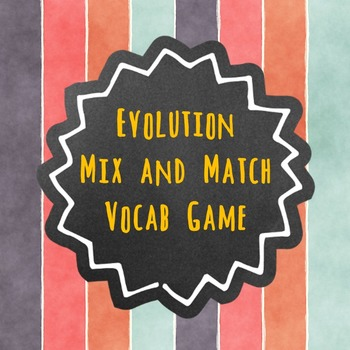 Evolution Mix and Match Vocabulary Game
