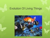 Evolution Of Living Things Power Point