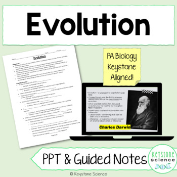 Evolution PowerPoint and Notes Biology Keystone Aligned