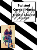 Evolution and Natural Selection Twisted Cornell Notes