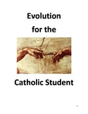 Evolution for the Catholic Student