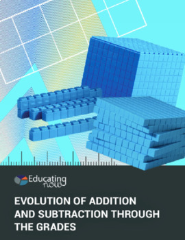 Evolution of Addition and Subtraction Through the Grades - eBook