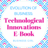 Evolution of Business: Technological Innovations E-Book