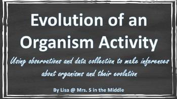 Evolution of Organisms
