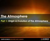 PPT - Atmosphere Origin & Evolution + Student Notes - Dist