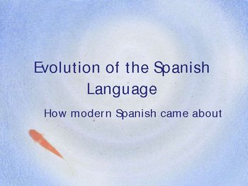 Evolution of the Spanish language