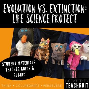 Evolution vs. Extinction: Life Science Project (PBL)