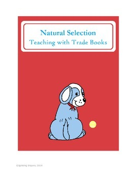 Natural Selection - Teaching with Trade Books