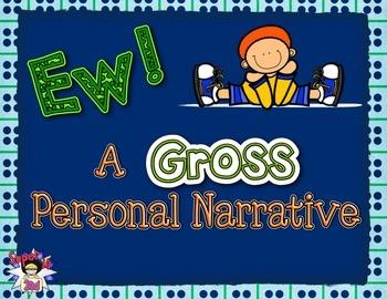 Ew! A Gross Personal Narrative