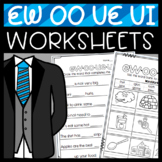 Ew, Ue, Ui, and OO Worksheets: Cut and Paste Sorts, Cloze sentences, and more!