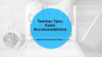 Exam/Test Accommodation Presentation for Staff