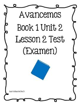 Examen Avancemos 1 Unidad 2 Lección 2