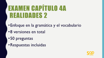 Examen Capítulo 4A Realidades 2