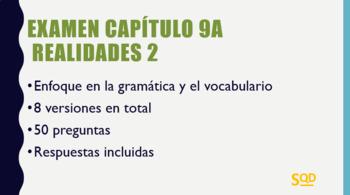 Examen Capítulo 9A Realidades 2