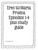 Prueba Eres tú María for Realidades Episodios 1-4 plus stu