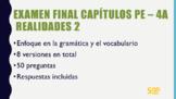 Examen Final PE-4A  Realidades 2