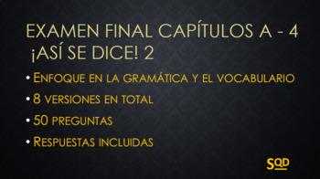 Examen Final ¡Así se dice! 2 Capítulos A-4