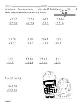 Examen de resta reagrupando de 3 y 4 dígitos