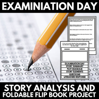 Examination Day by Henry Seslar Short Story Unit with Project and Questions