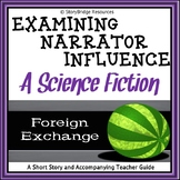 Narrator Influence and Perspective-A Science Fiction Short Story