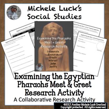 Examining Egyptian Pharaohs Meet and Greet Research Activity Egypt Pharaoh