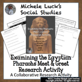 Examining Egyptian Pharaohs Meet and Greet Research Activi
