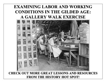 Examining Labor & Working Conditions in the Gilded Age: A Gallery Walk Exercise
