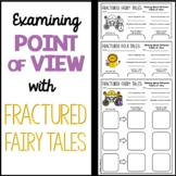 Examining Point of View with Fractured Fairy Tales