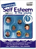 Examining Self Esteem: Level 1 - Self Image & Ideal Image for 6 - 8 Year Olds