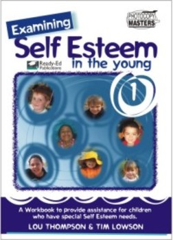 Examining Self Esteem: Level 2 - Self Image & Ideal Image for 9 - 10 Year Olds