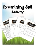 Science Activity - Examining Soil - Science Packet