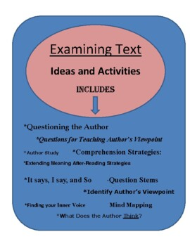 Examining Text- Ideas, Activiites and Much more- Common Core Connected