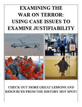 Examining the War on Terror: Using Case Issues to Examine Justifiability