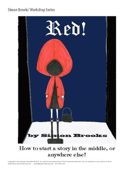 Example of starting a story in the middle - Little Red Riding Hood - PG-11!