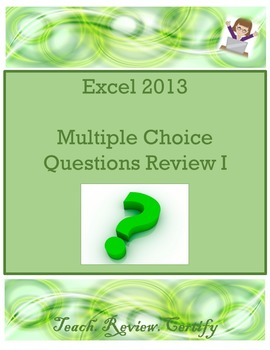 Excel 2013 Multiple Choice Questions Review I
