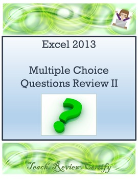 Excel 2013 Multiple Choice Questions Review II