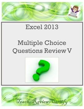 Excel 2013 Multiple Choice Questions Review V