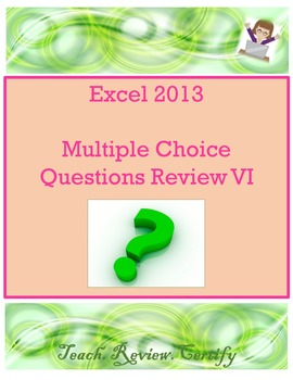 Excel 2013 Multiple Choice Questions Review VI