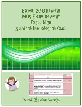 Excel 2013 Review/MOS Exam Review:  Eagle High Student Inv