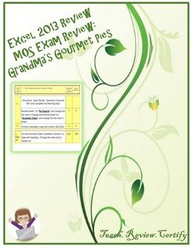 Excel 2013 Review/MOS Exam Review:  Grandma's Gourmet Pies